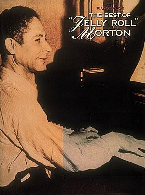 The Best of Jelly Roll Morton