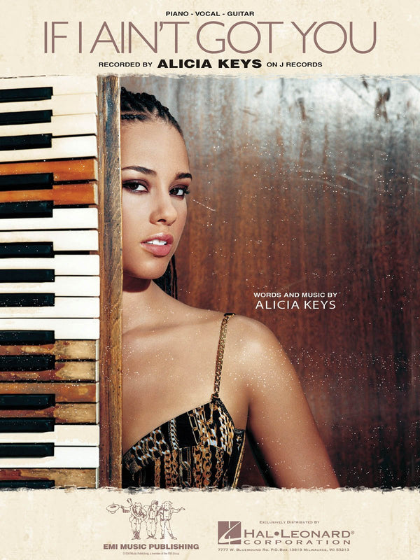 Alicia Keys - If I Ain't Got You (Piano Vocal)