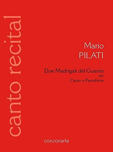 Mario Pilati – Due Madrigali del Guarini