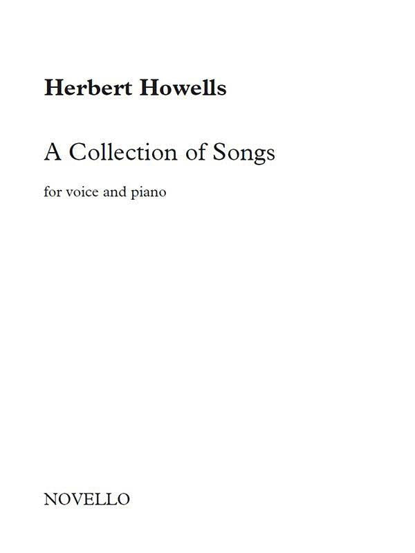 Herbert Howells: A Collection of Songs