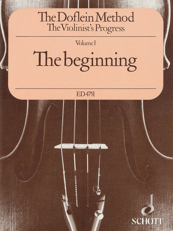 The Doflein Method - Volume 1: The Beginning