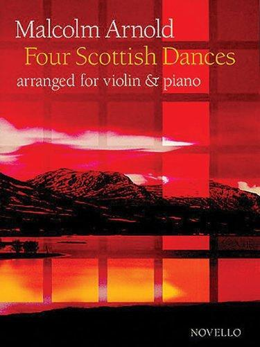 Malcolm Arnold - 4 Scottish Dances Op. 59 for Violin and Piano