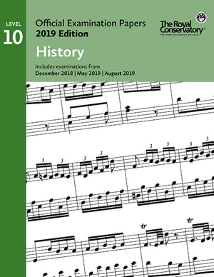 RCM 2019 Official Examination Papers: ARCT History The Royal Conservatory