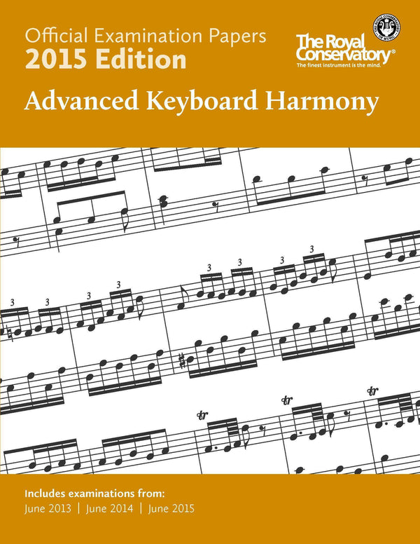Music RCM Exam Papers 2015 - Advanced Keyboard Harmony
