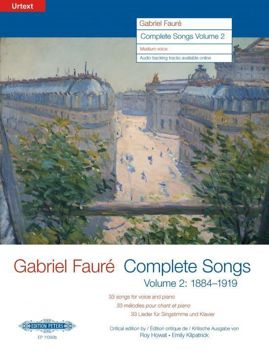 Fauré: Complete Songs Volume 2 (1884-1919), Medium-Low Voice