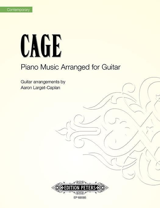 Cage: Piano Music Arranged for Guitar