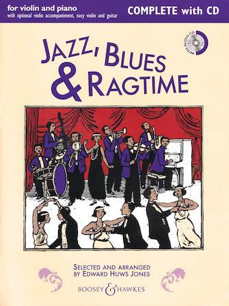 Jazz, Blues & Ragtime - Complete Edition (Violin, Guitar, Piano) Book/CD