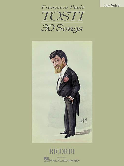 Francesco Paolo Tosti - 30 Songs (Low Voice)