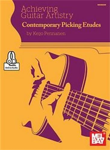 Achieving Guitar Artistry: Contemporary Picking Etudes