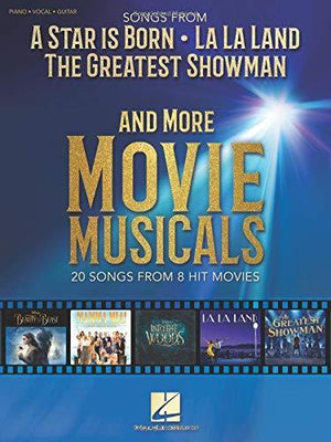 Songs from A Star Is Born, The Greatest Showman, La La Land and More Movie Musicals songbook