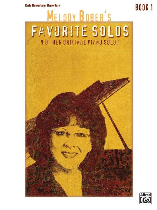 Melody Bober's Favorite Solos, Book 1