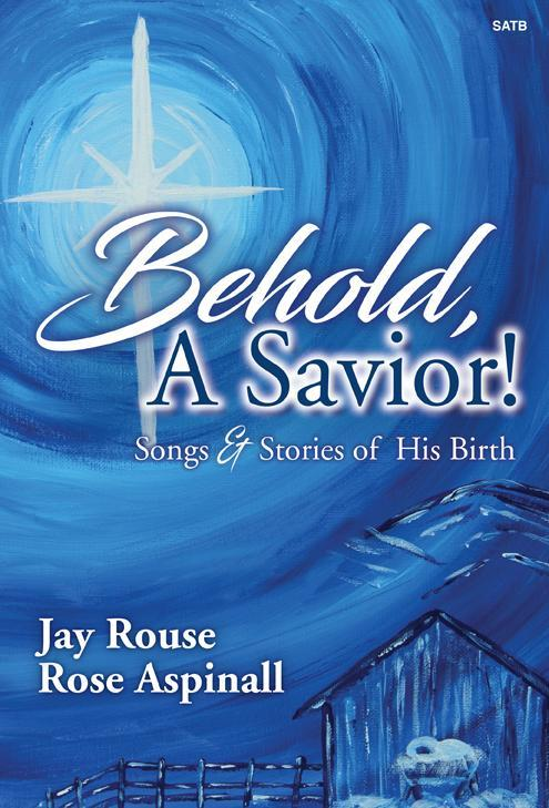 Behold, a Savior!: Songs & Stories of His Birth
