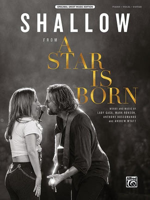 Piano/Vocal/Guitar Sheet for A Star Is Born film with Lady Gaga and Bradley Cooper