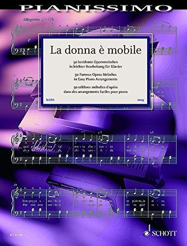 La Donna è Mobile - 50 Famous Opera Melodies (Easy Piano)