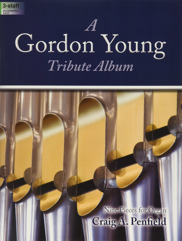 A Gordon Young Tribute Album: Nine Pieces for Organ