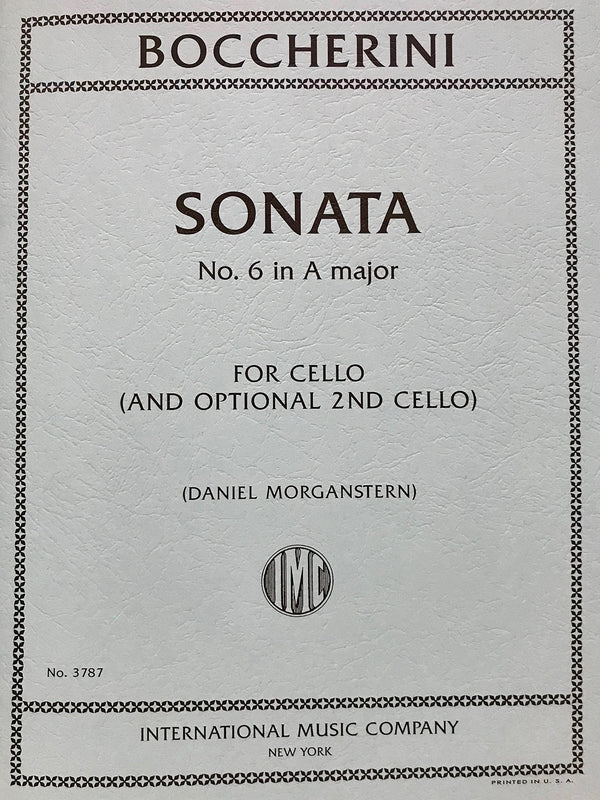 Boccherini: Sonata No. 6 in A Major for Cello