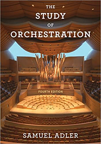 The Study of Orchestration, by Samuel Adler (Paperback)