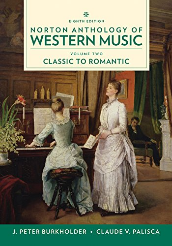 Norton Anthology of Western Music, Volume 2, Eighth Edition