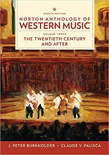 Norton Anthology of Western Music, Volume 3, Eighth Edition