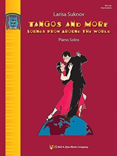 Tangos And More Sounds From Around the World - Piano Solos