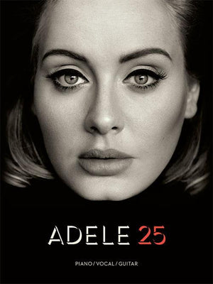 Adele - 25 (Piano/Vocal/Guitar Artist Songbook)