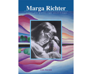 Marga Richter - Complete Works for Solo Piano