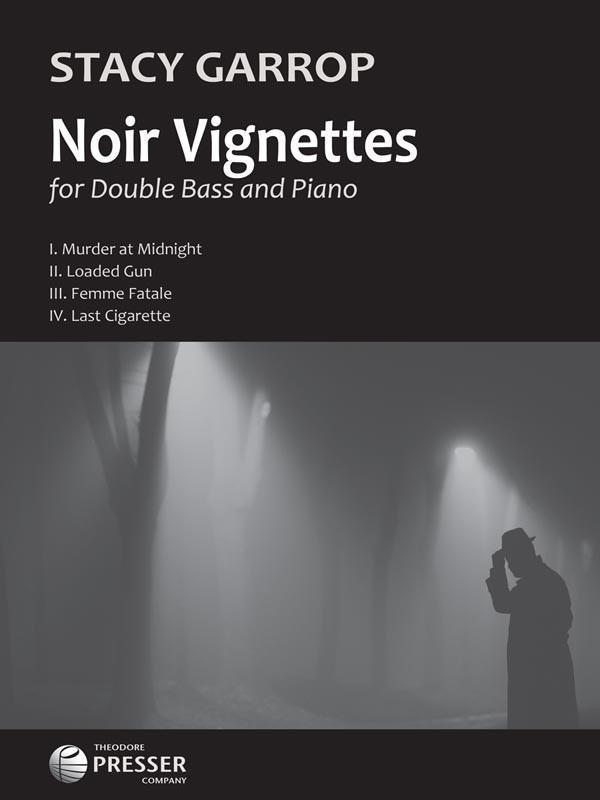 Noir Vignettes For Double Bass and Piano