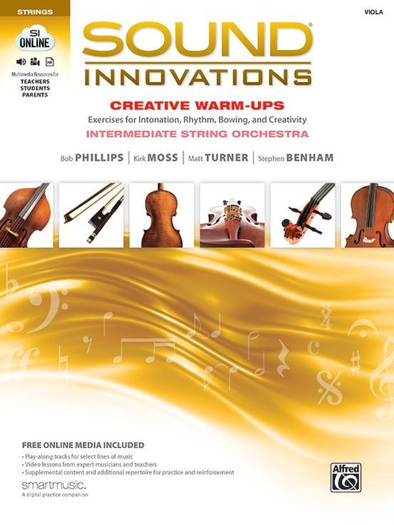 Sound Innovations for String Orchestra: Creative Warm-Ups for Viola