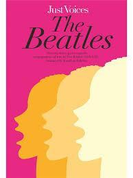 Just Voices: The Beatles Vocal Score Ssa Or Sat And Piano