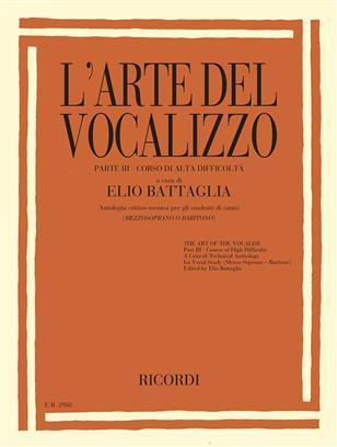 L'arte Del Vocalizzo Part Iii (mezzo-bari) Critical-technical Anthology For Students
