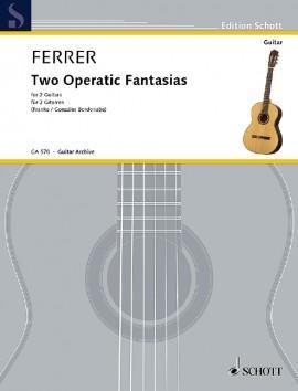Two Operatic Fantasias for Two Guitars