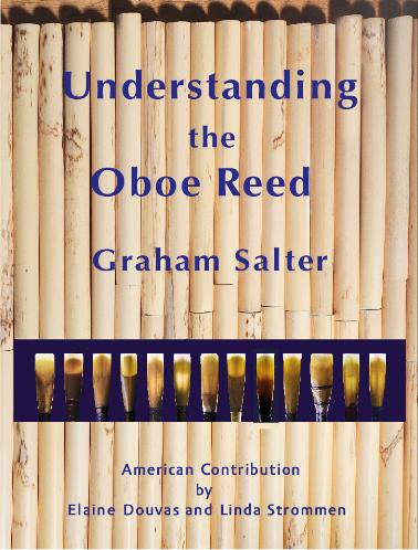 Understanding the Oboe Reed - Graham Salter