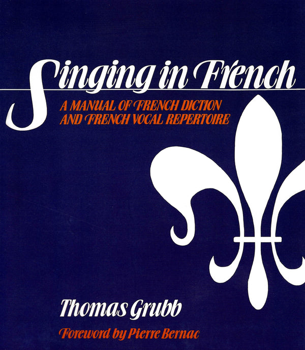 Singing in French - A Manual of French Diction