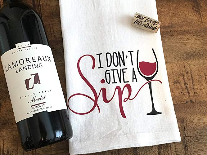White Wine I Don't Give a Sip Tea Towel