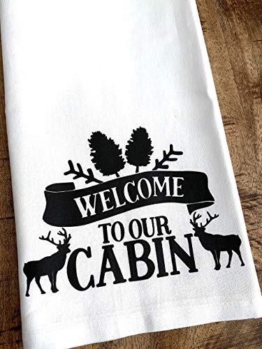 Welcome to Our Cabin Tea Towel