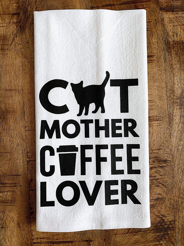 Cat Mother Coffee Lover Tea Towel