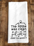 The House Was Clean Yesterday Tea Towel