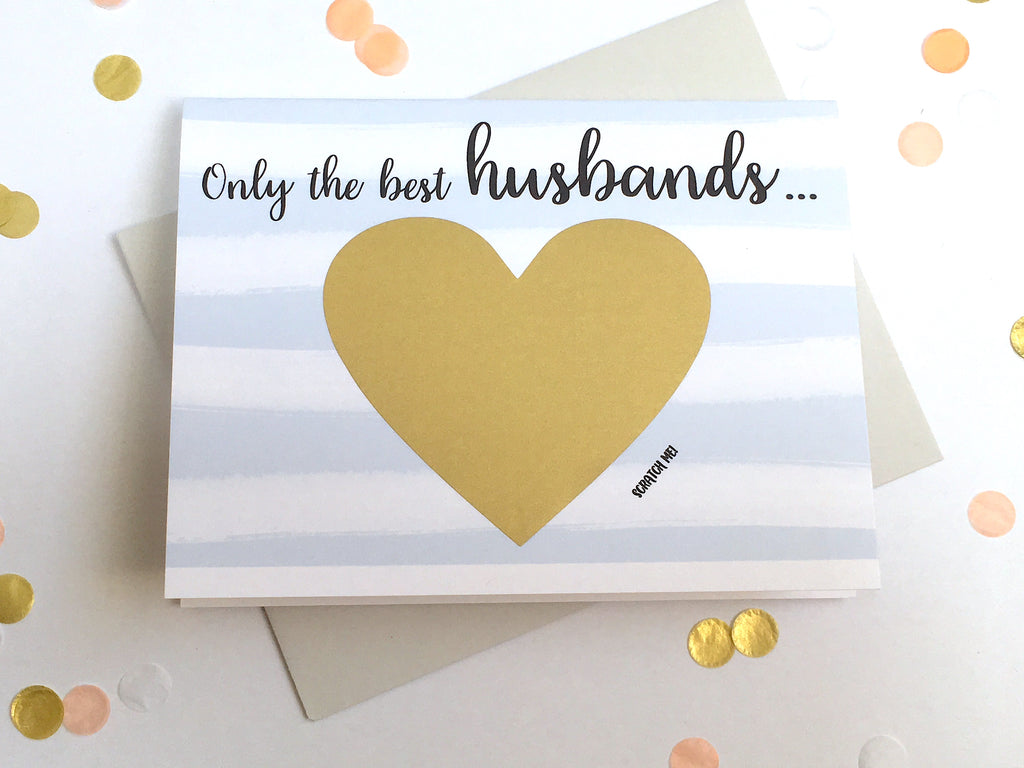Stripes Only the Best Husbands Get Promoted to Daddy Scratch Off Card