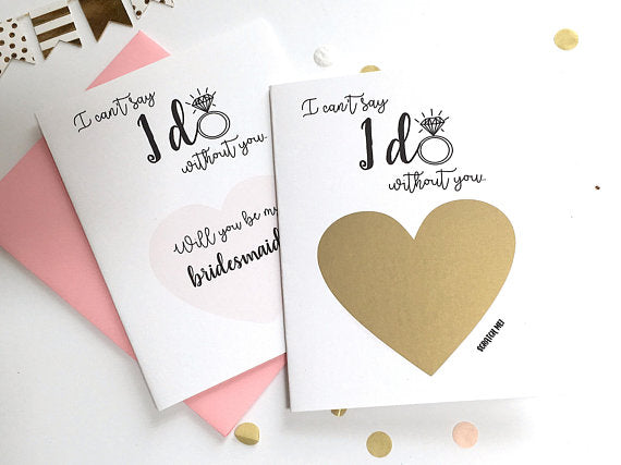I Can't Say I Do Without You Scratch Off Proposal Card for Bridesmaid