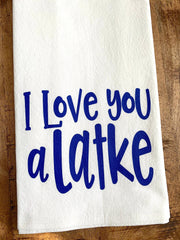 I love you a latke! Funny kitchen tea towel perfect for jewish housewarming, wedding, or shower gift