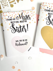 I Found my Mister But I Still Need My Sister Bridesmaid Scratch Off Proposal Card