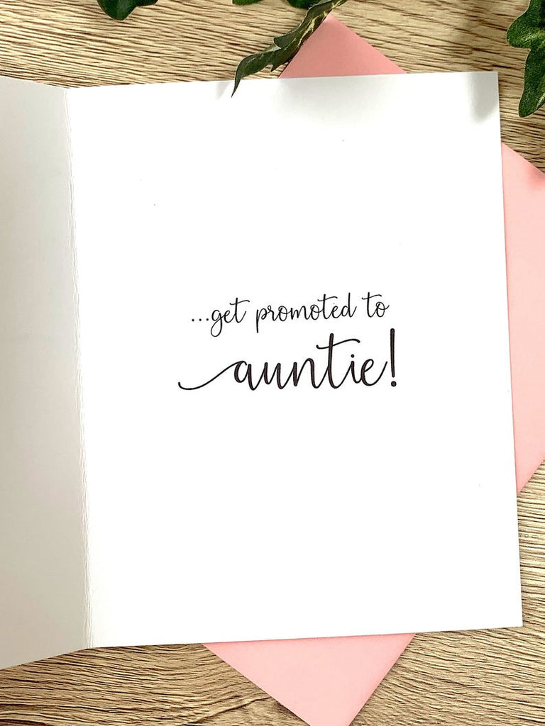 Only the Best Sisters Get Promoted to Auntie Card Foliage