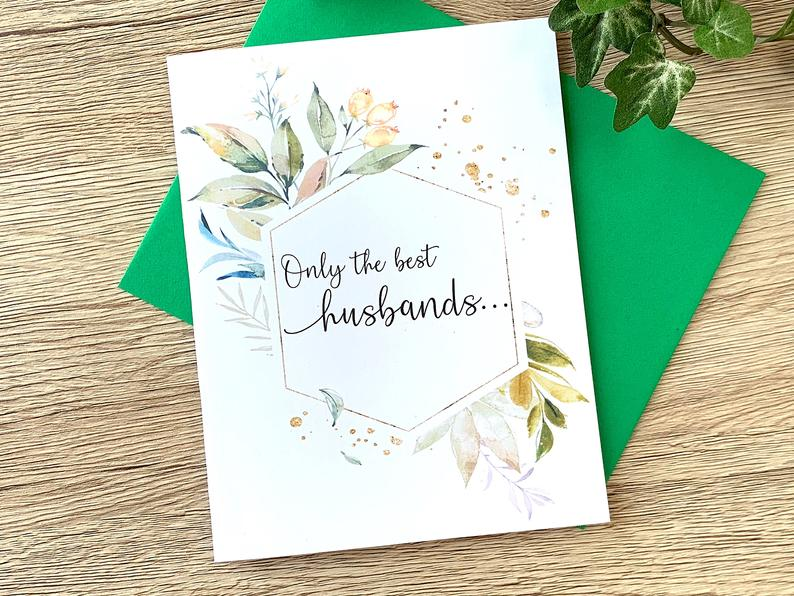 Foliage Only the Best Husband Get Promoted to Daddy Card