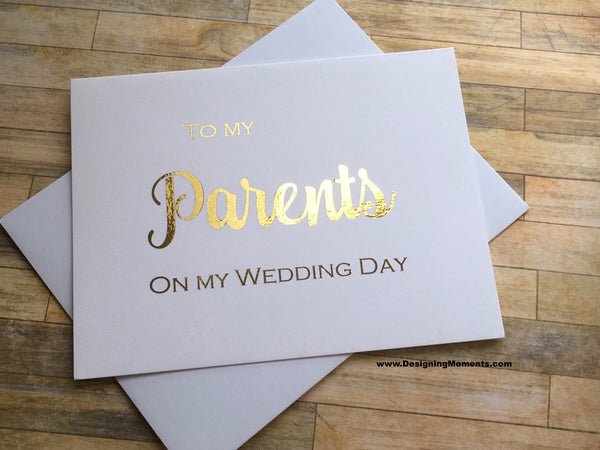 Gold Foil To My Parents on My Wedding Day Card