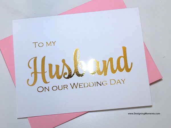 Gold Foiled To My Husband on Our Wedding Day