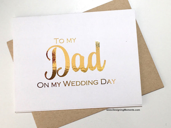 To My Dad on My Wedding Day, Gold Foil
