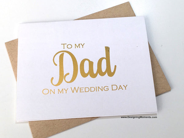 Foiled To My Dad on My Wedding Day Card