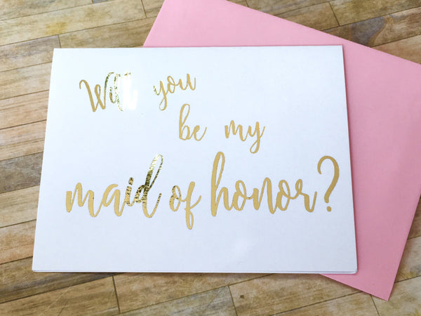 Will You Be My Maid of Honor?, Foil