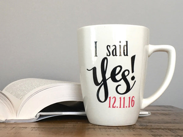 I Said Yes! Personalized Engagement Mug