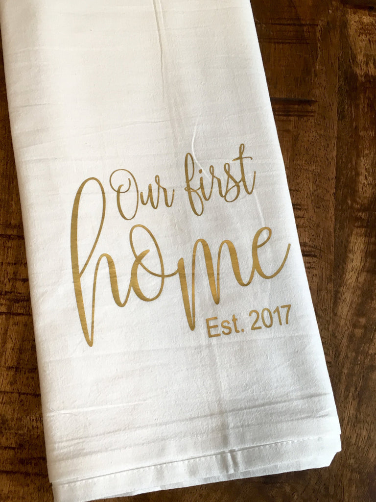 Our First Home Personalized Year Kitchen Tea Towel